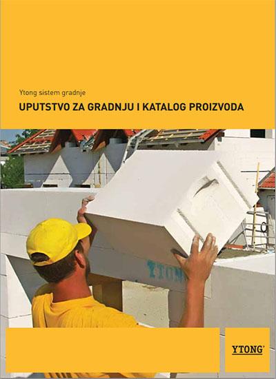 YTONG Uputstvo za gradnju i katalog proizvoda