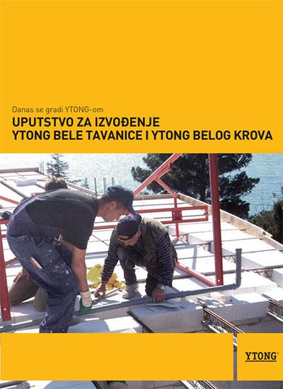 Uputstvo za izvođenje YTONG bele tavanice i belog krova